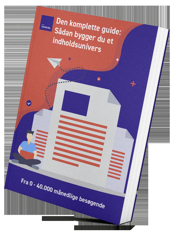 Den komplette guide: Sådan laver du et indholdsunivers