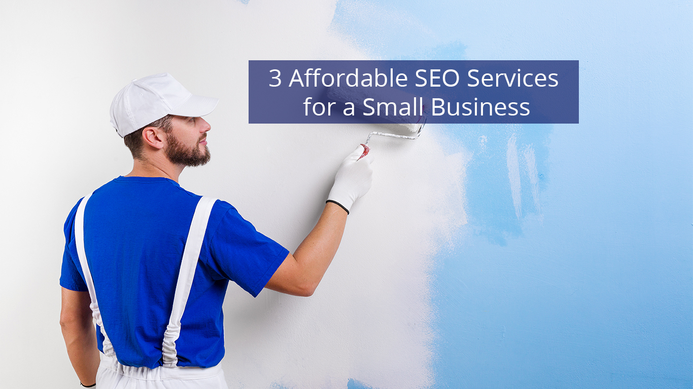 """Text reading """"3 Affordable SEO Services for a Small Business"""""""
