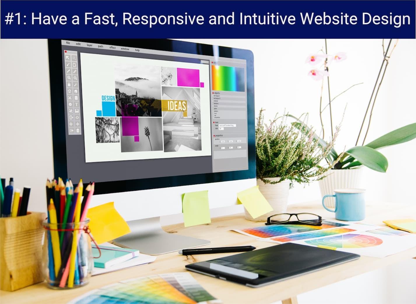 Fast Responsive Intuitive Web Design