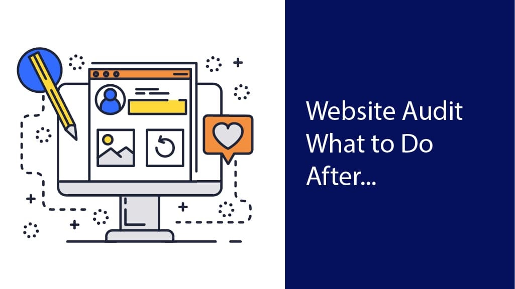 what to do after a website audit
