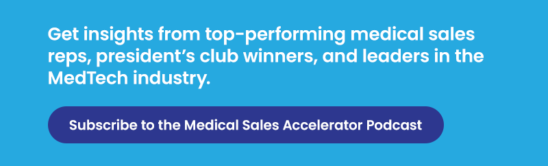 Medical Sales Accelerator Podcast Subscribe