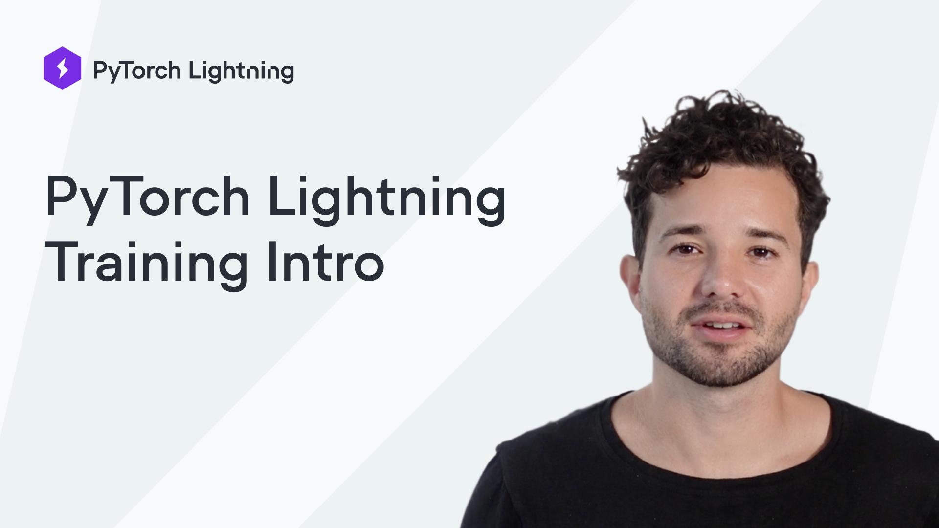 PyTorch Lightning Training Intro