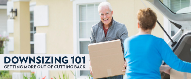 Downsizing 101: Getting More Out of Cutting Back