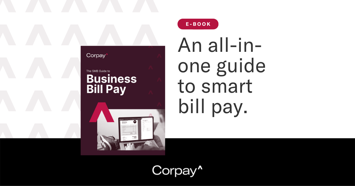The Small Business Guide to Better Bill Pay