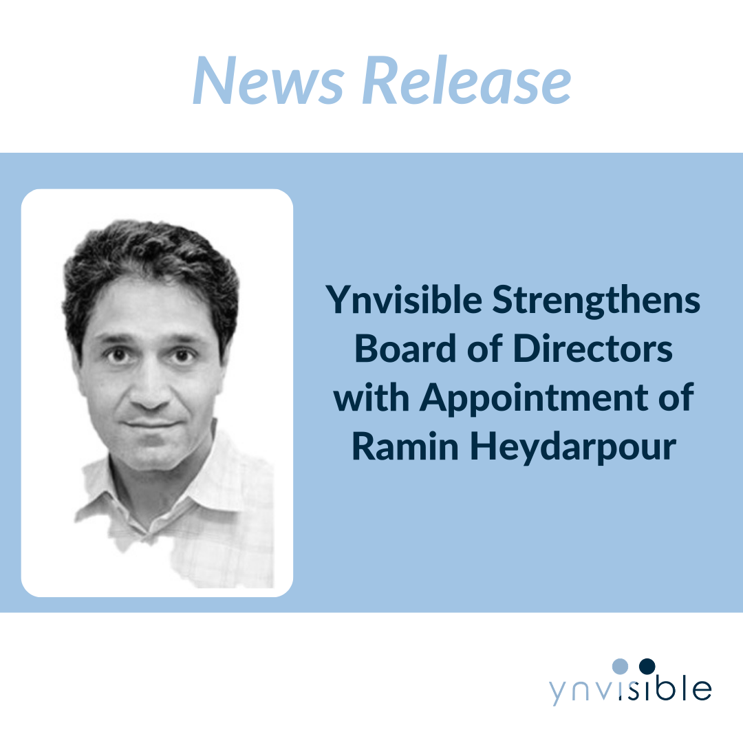 Ynvisible Strengthens Board of Directors with Appointment of Ramin Heydarpour