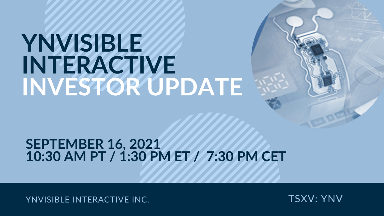 YNVISIBLE INTERACTIVE INC. TO HOST A VIRTUAL INVESTOR WEBINAR ON THURSDAY, SEPTEMBER 16, 2021