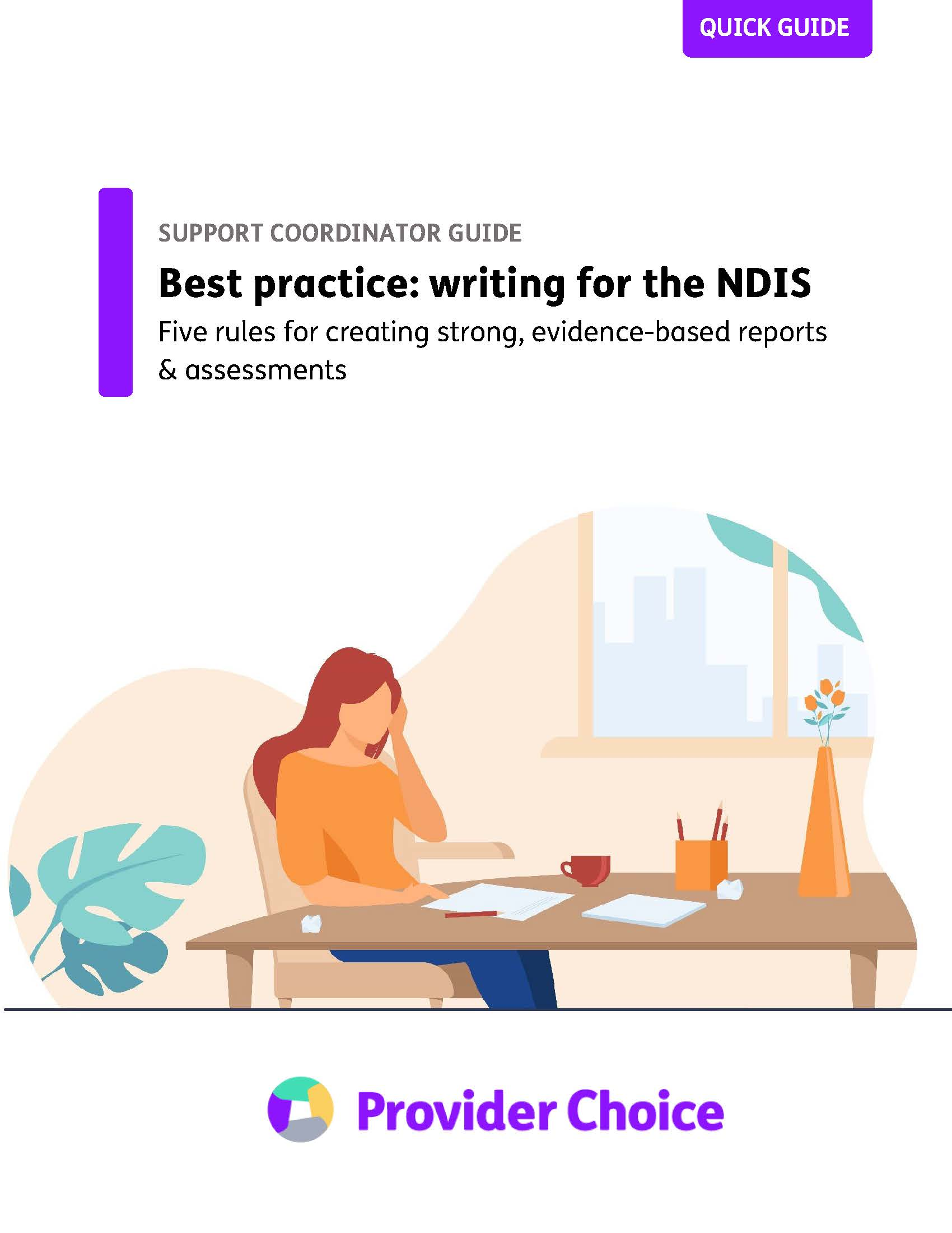 Best practice: 5 rules to help you write strong reports for the NDIS