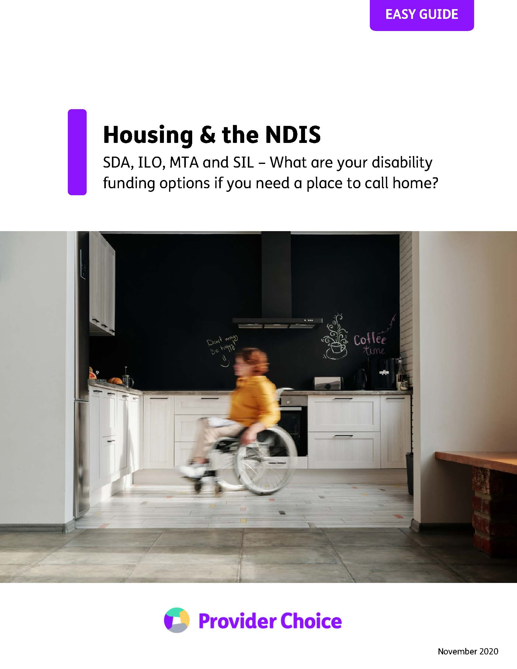 Guide to NDIS Housing options: From SDA to ILO and SIL - what the heck does it all mean?