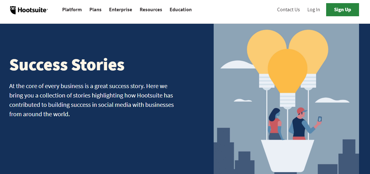 Hootsuite success stories page has many incredible customer testimonials.