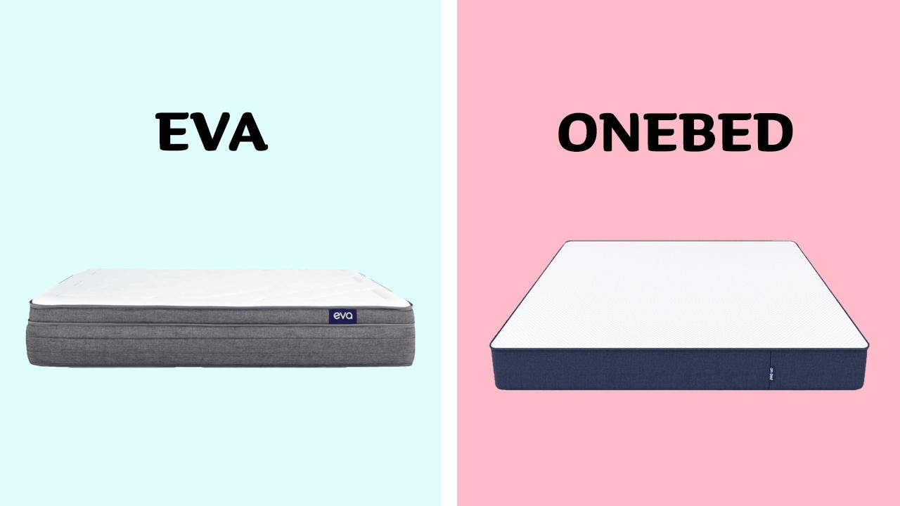 Onebed vs Eva