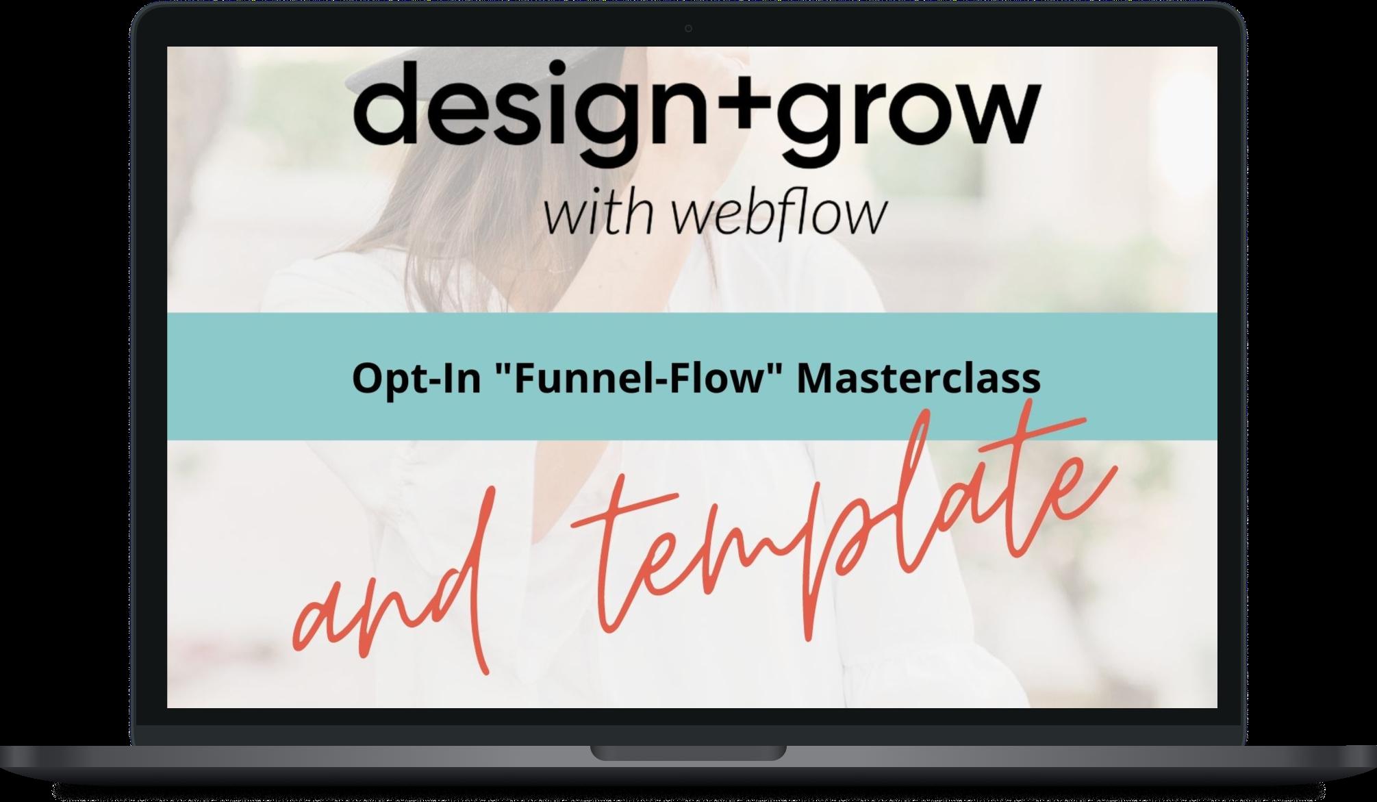 "Opt In ""Funnel Flow"" Masterclass"