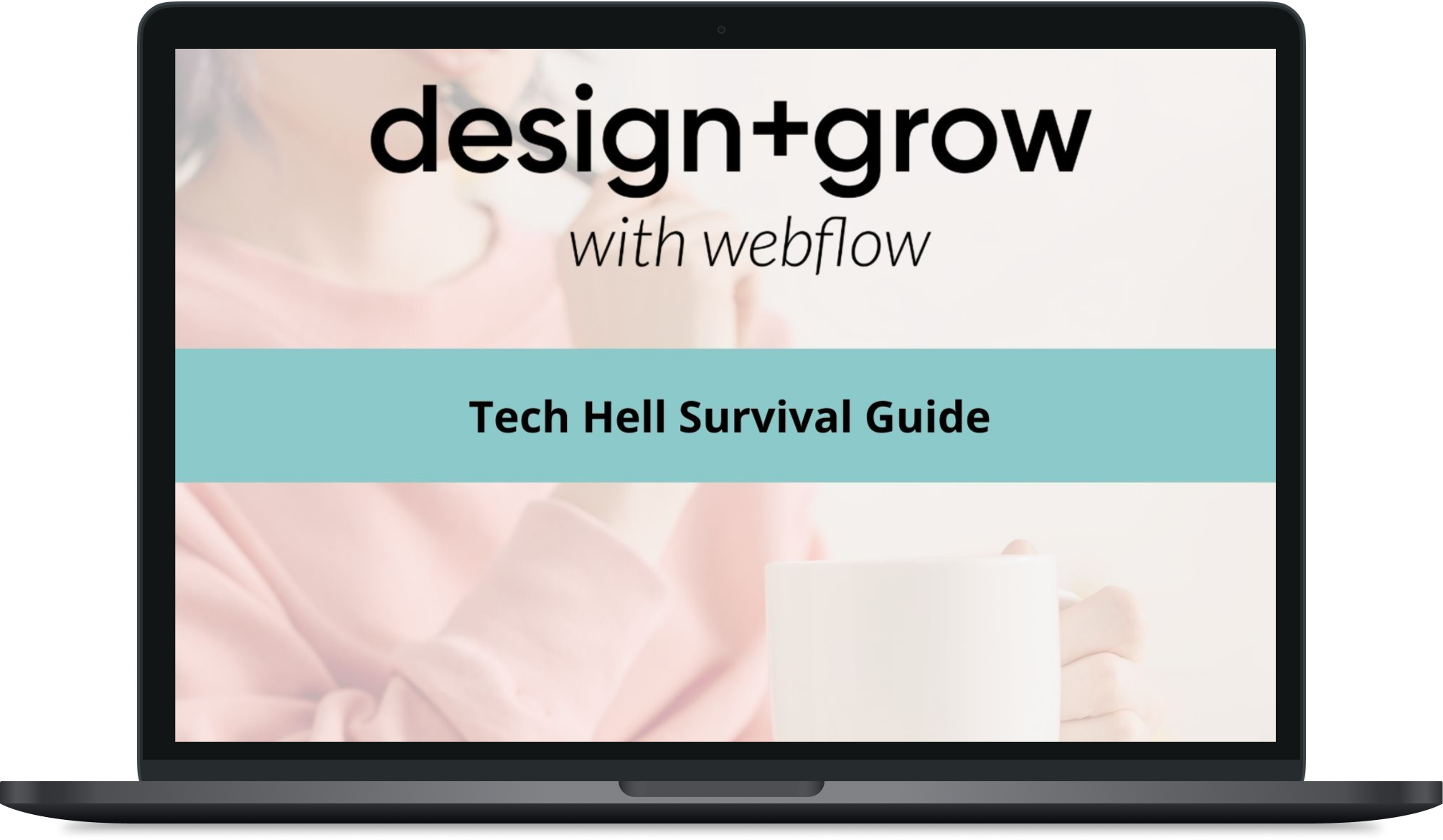 Tech Hell Survival Guide