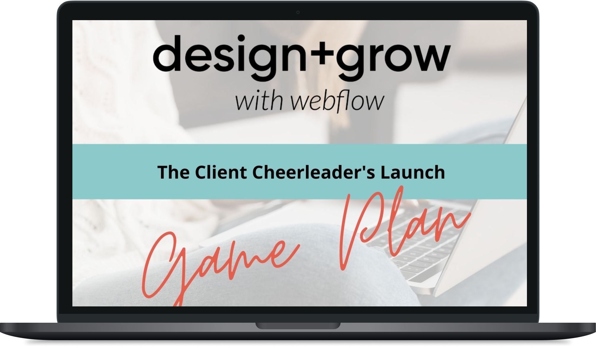 The Client Cheerleader's Launch Game Plan