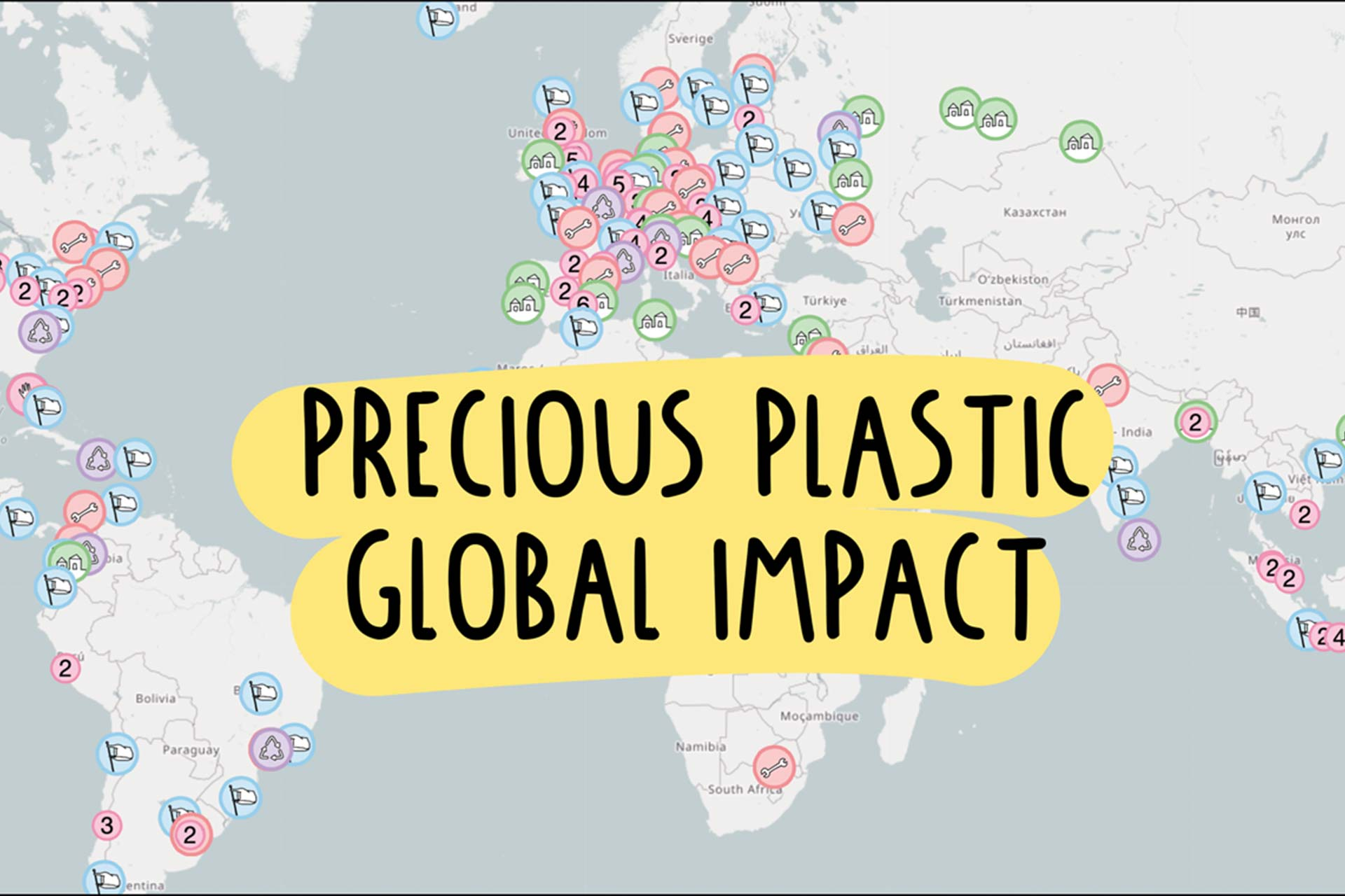 World Map With The Text Precious Plastic Global Impact