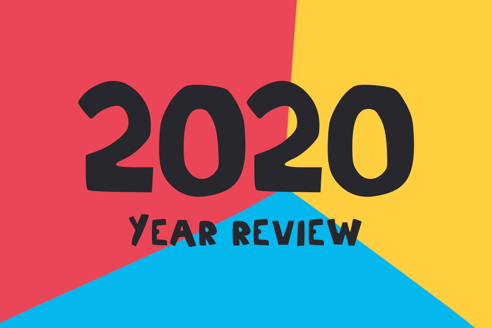 Illustration saying 2020 year review