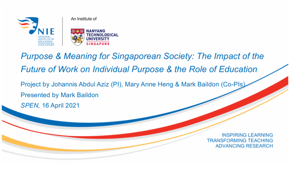 Purpose and Meaning for Singaporean Society: The Impact of the Future of Work on Individual Purpose and the Role of Education