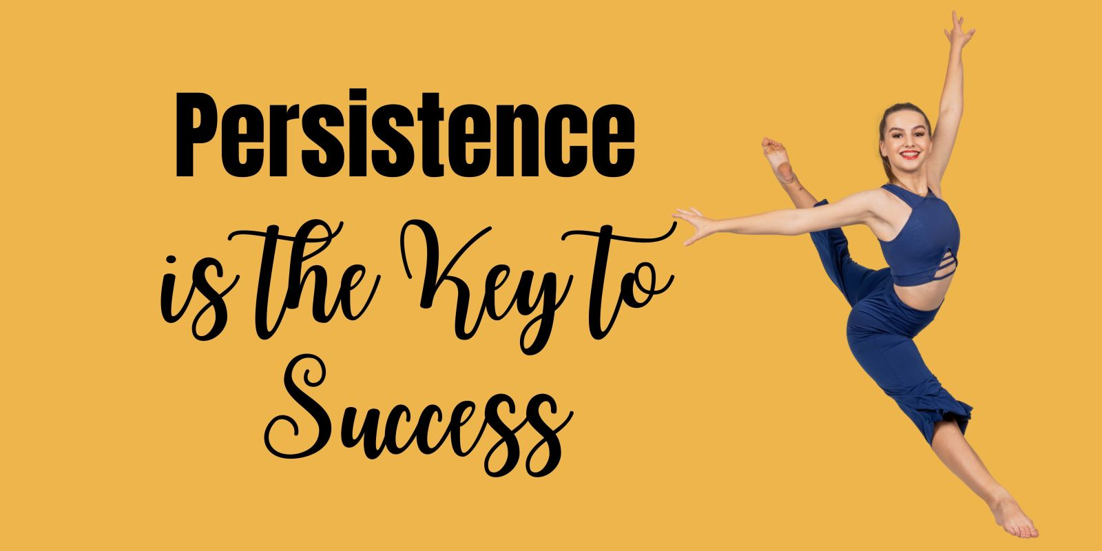 Persistence - The Key to Success
