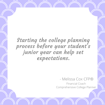 Melissa Cox CFP encourages clients to start college planning early to set expectations.