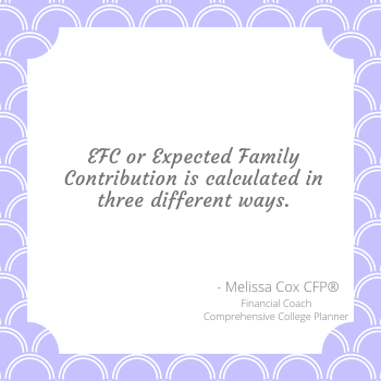 Melissa Cox CFP explains the Expected Family Contribution