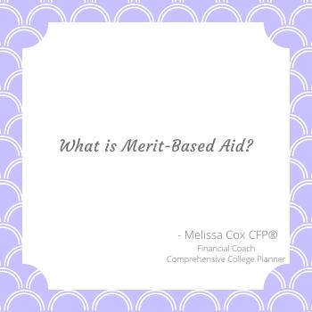 Merit Based Financial Aid