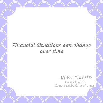 Melissa Cox CFP reminds you that Financial Situations Change over time