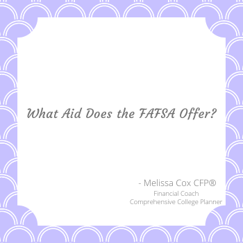Melissa Cox CFP describes the aid available