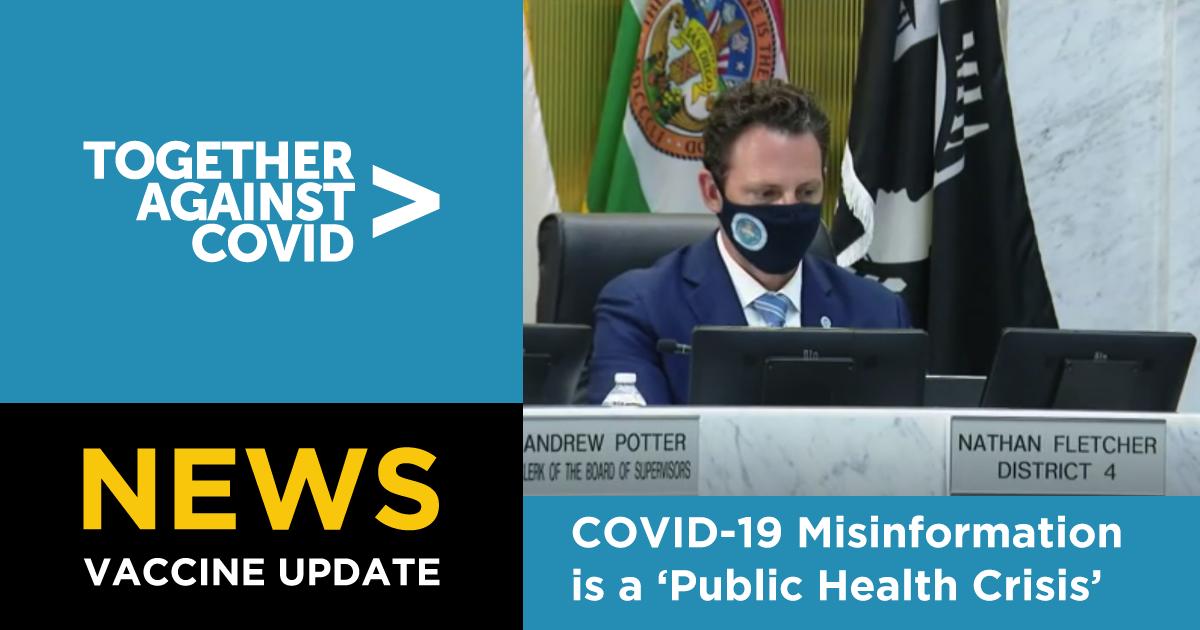San Diego County Supervisors Declare COVID-19 Misinformation a Public Health Crisis