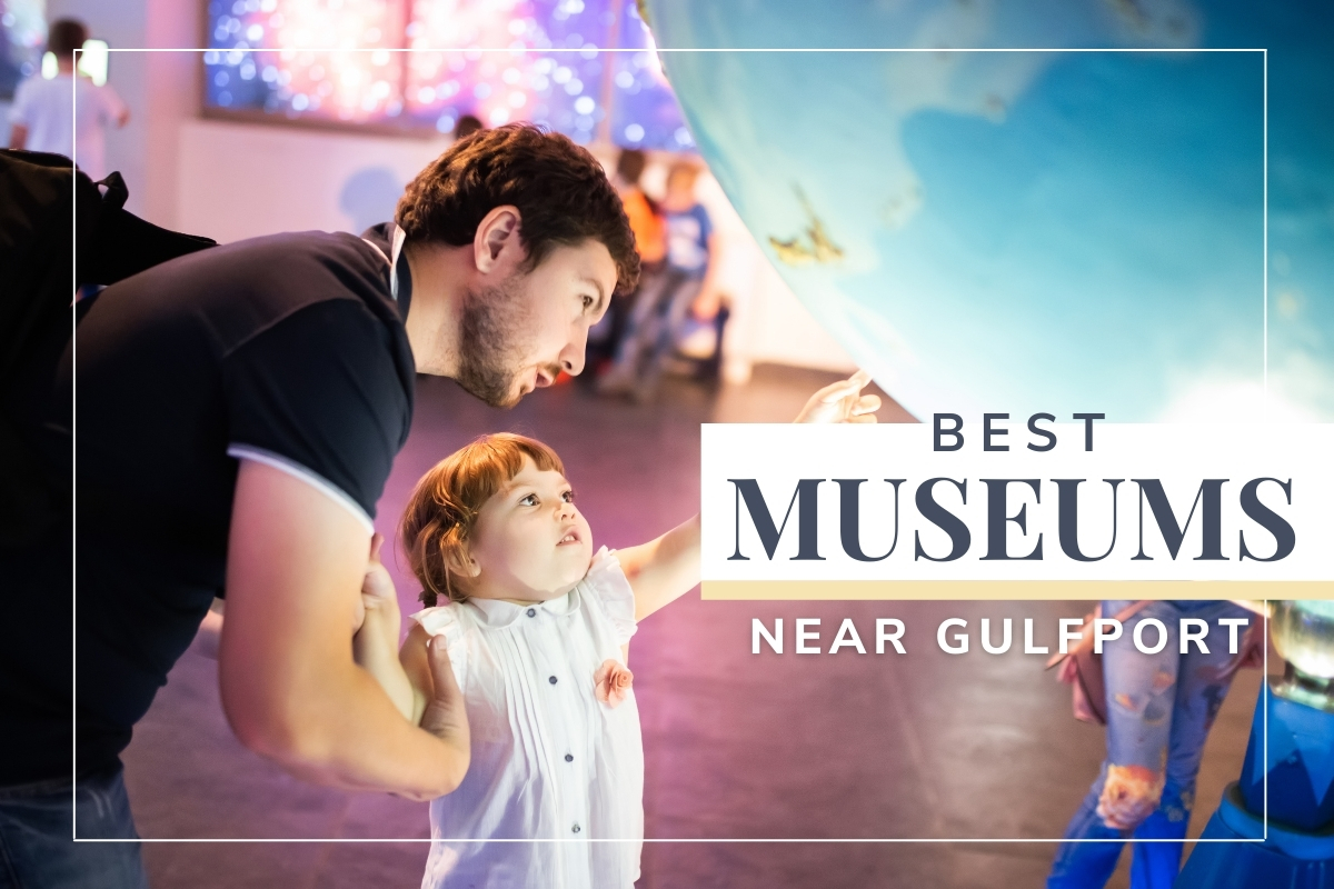 Girl with her dad looking at a giant Earth Globe - Best Museums near Gulfport