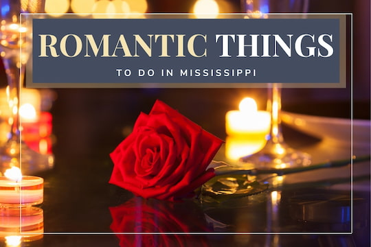 Romantic Dinner Table - Romantic Things to Do in Mississippi