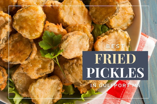 Fried Pickles - Best Fried Pickles in Gulfport MS