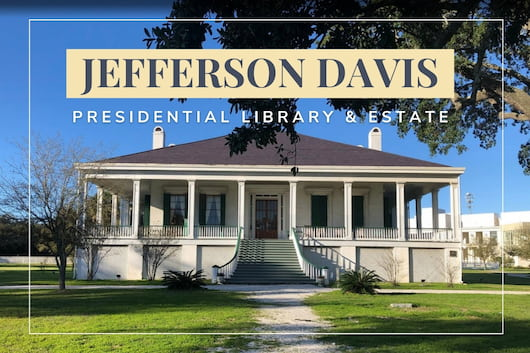 Jefferson Davis Presidential Library & Estate - House