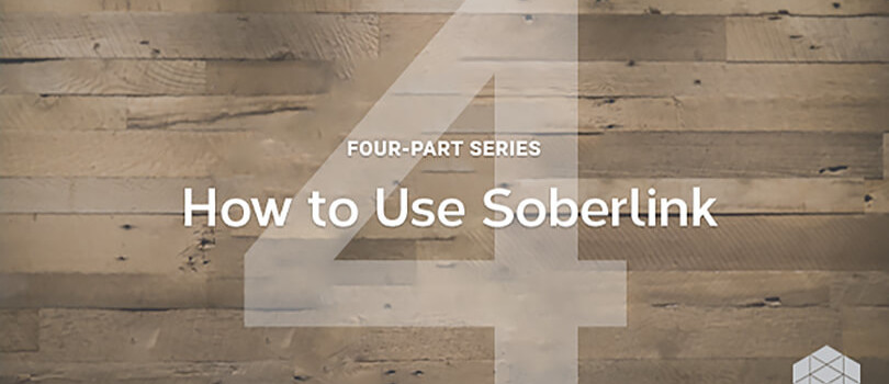 How to use Soberlink: Part 4