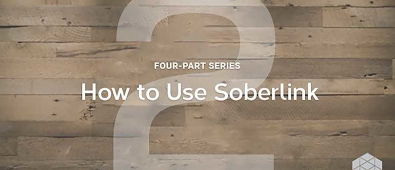 How to use Soberlink: Part 2