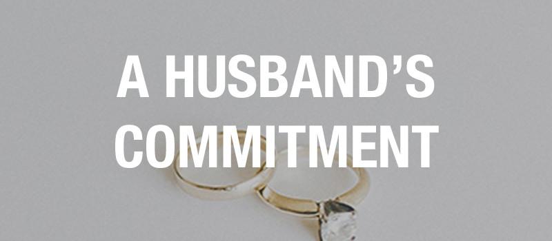 A Husband's Commitment