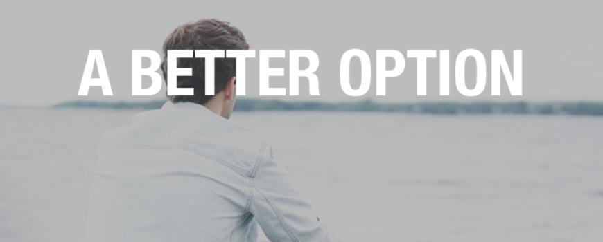 A Better Option - Sober Stories