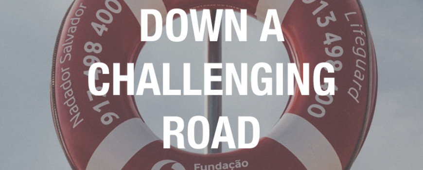 Down a Challenging Road