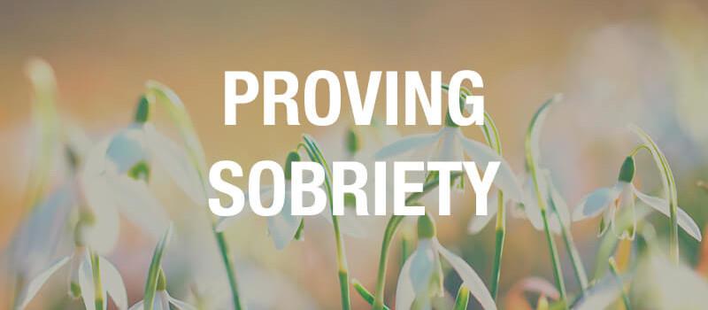proving sobriety