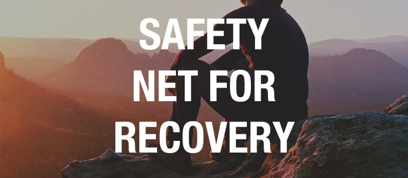 safety net for recovery