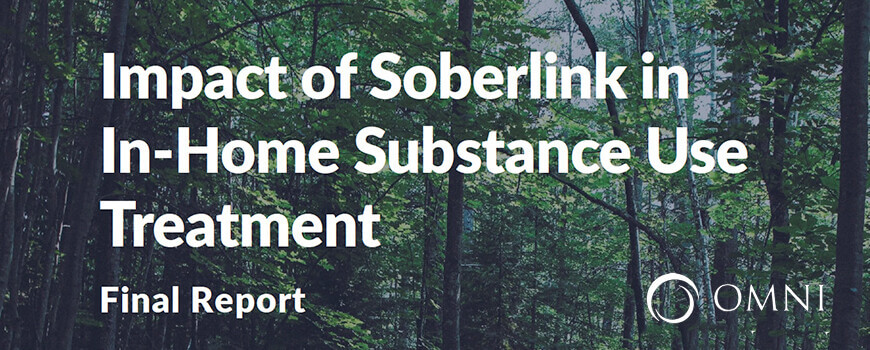 Impact of Soberlink in In-Home Substance Use Treatment