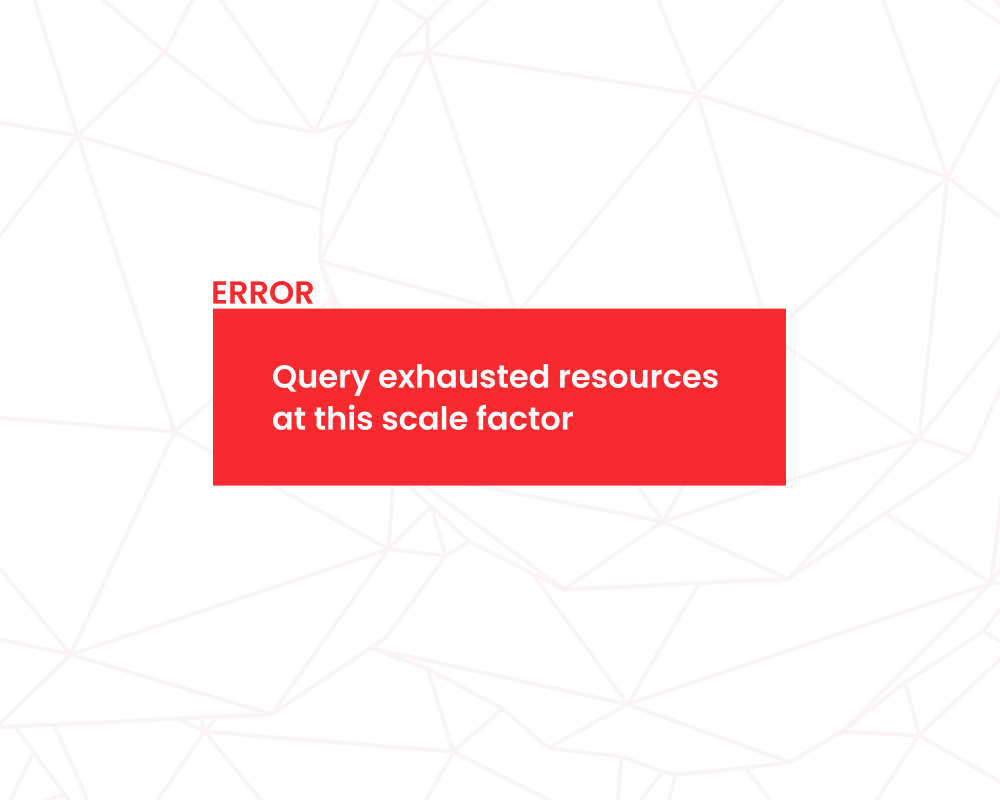 Query exhausted resources at this scale factor