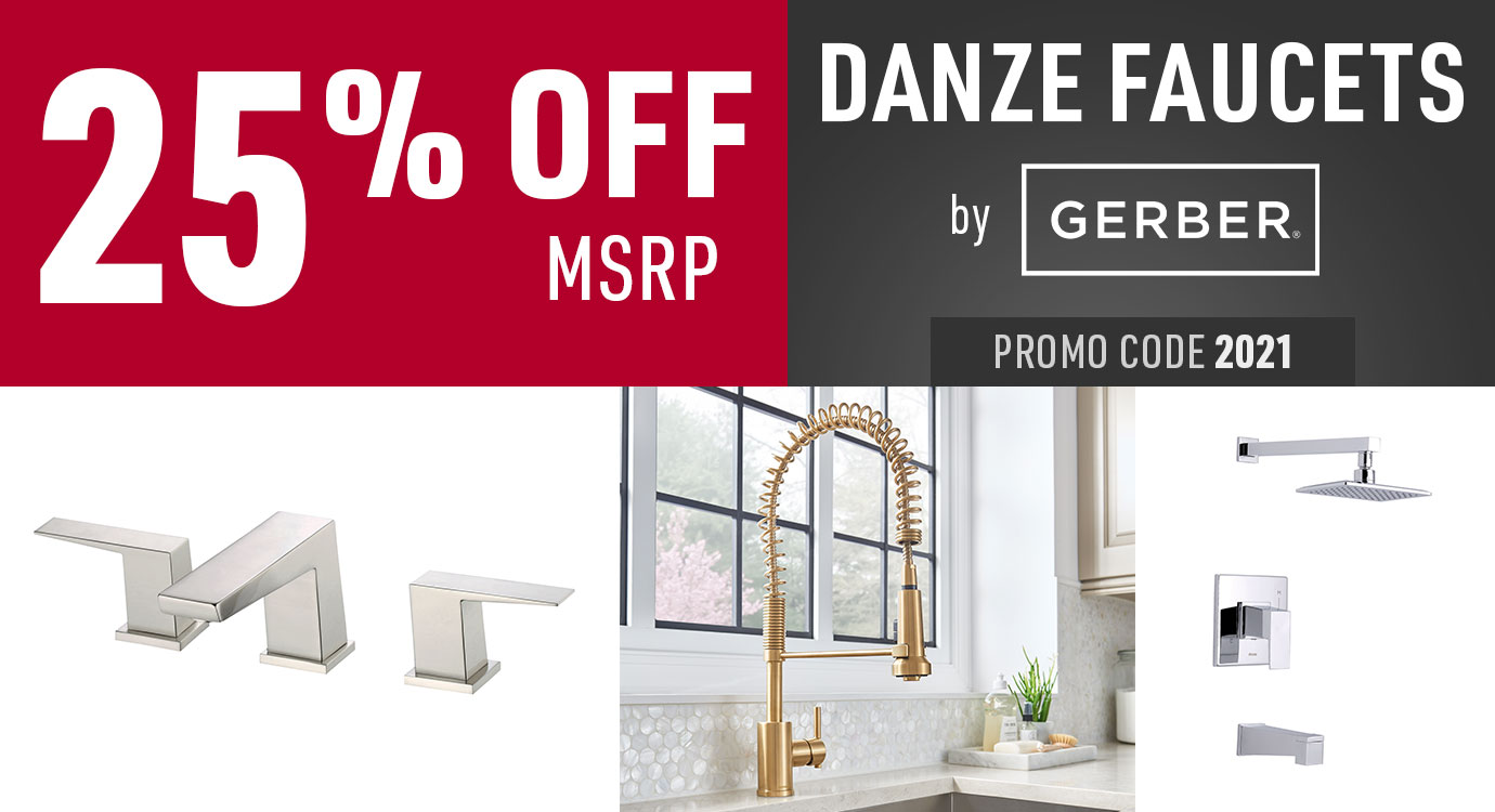 Get 25% off Danze faucets by Gerber