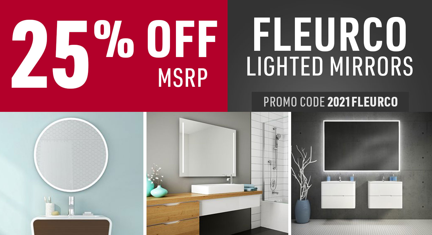Get 25% off Fleurco Lighted Mirrors