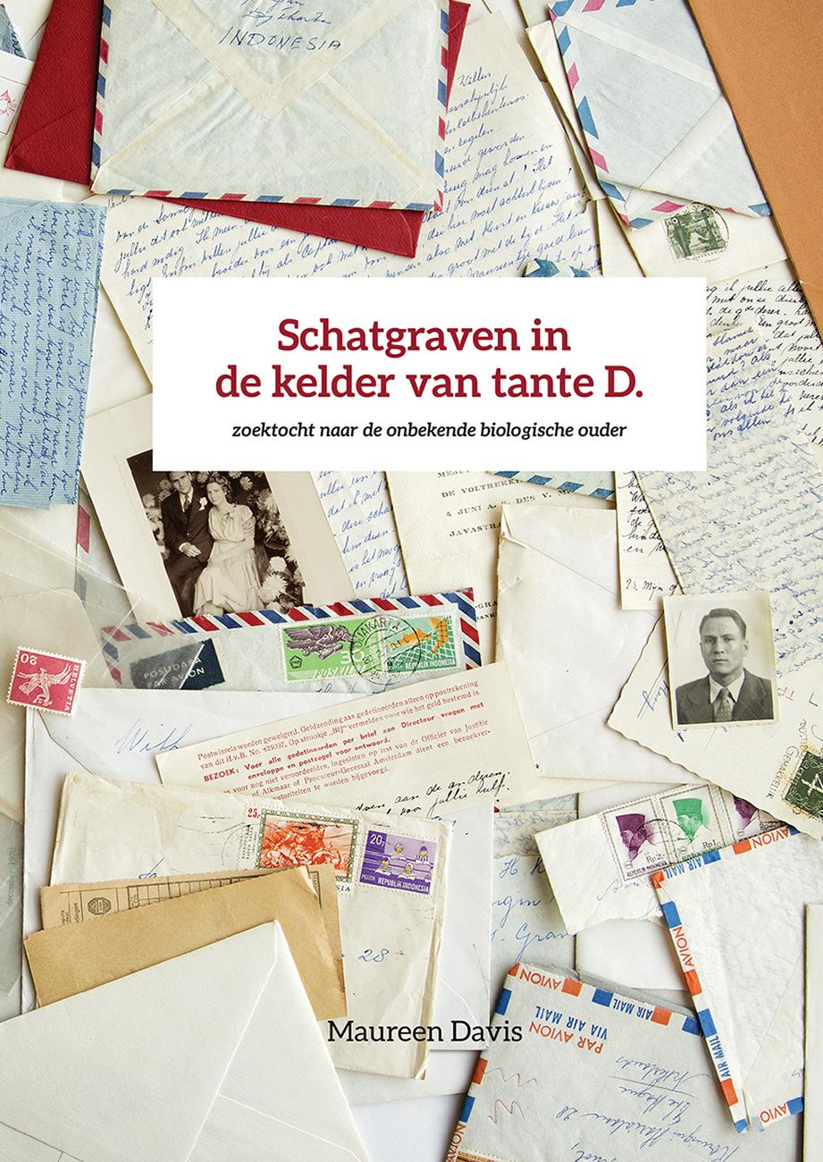 Boekomslag Schatgraven in de kelder van tante D., zoektocht naar de onbekende biologische ouder - Maureen Davis - Patrick Simons
