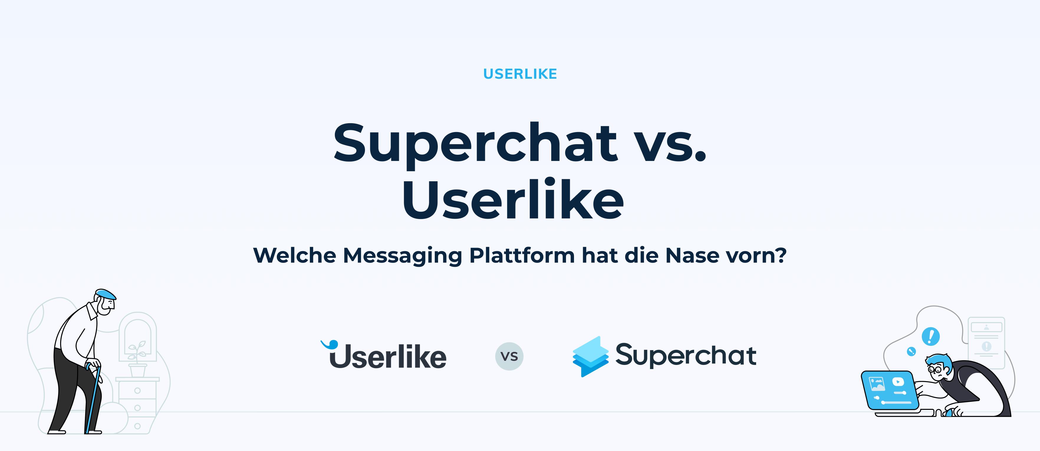 Superchat im Vergleich: Superchat vs. Userlike