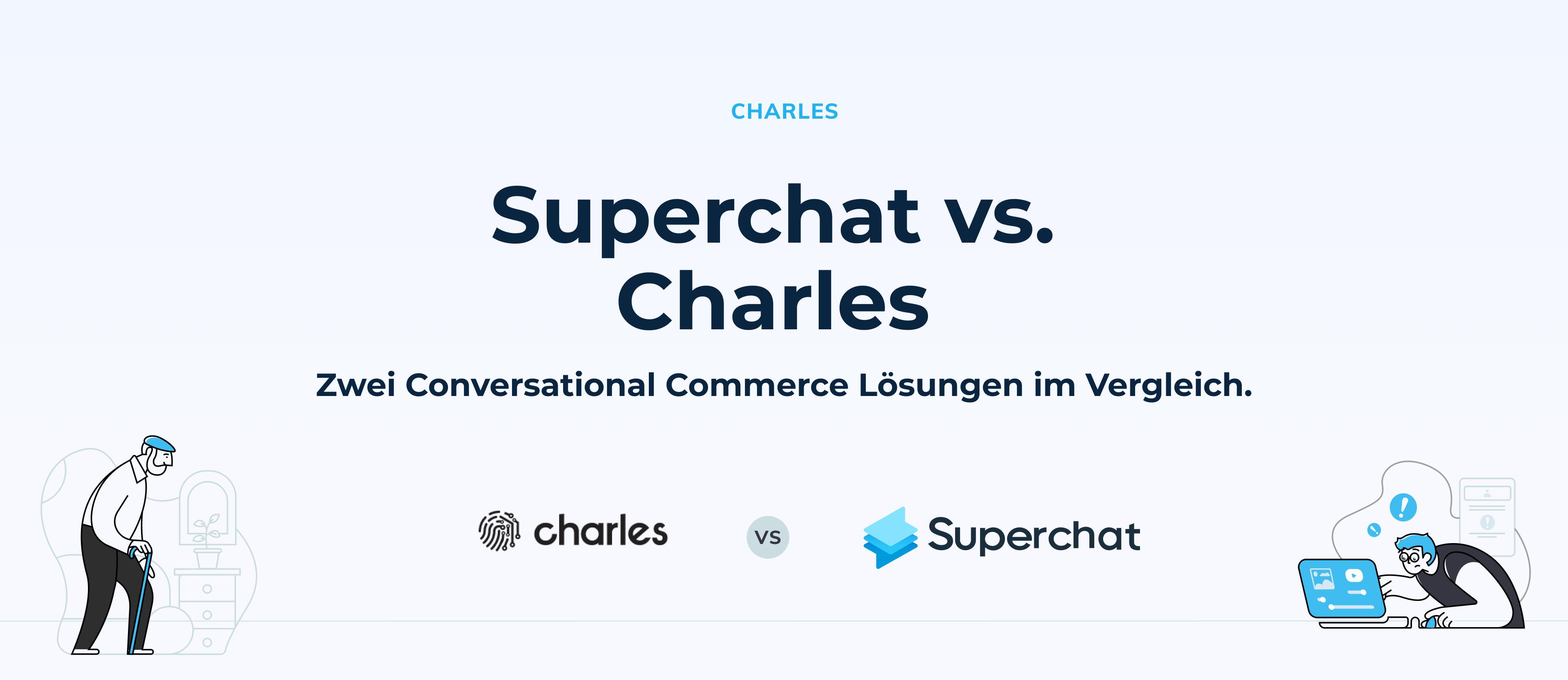 Superchat im Vergleich: Superchat vs. Charles