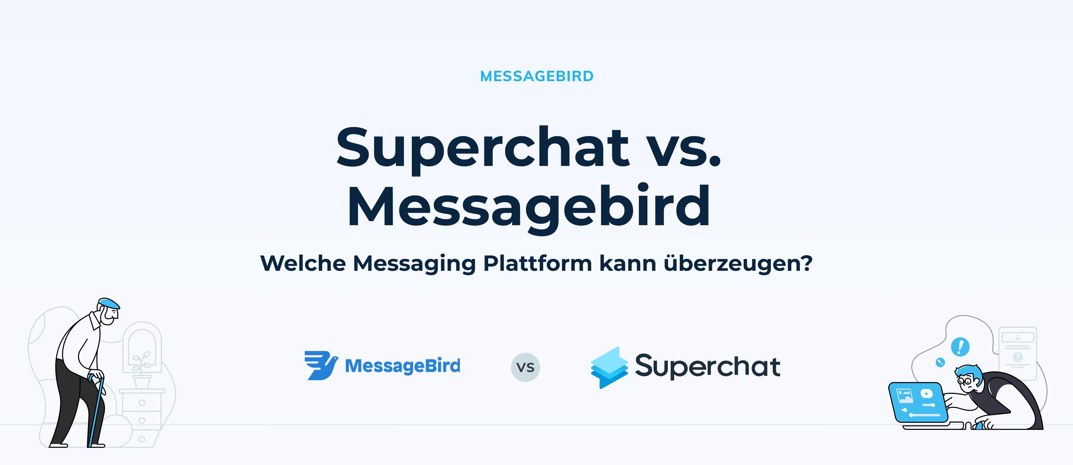 Superchat im Vergleich: Superchat vs. MessageBird