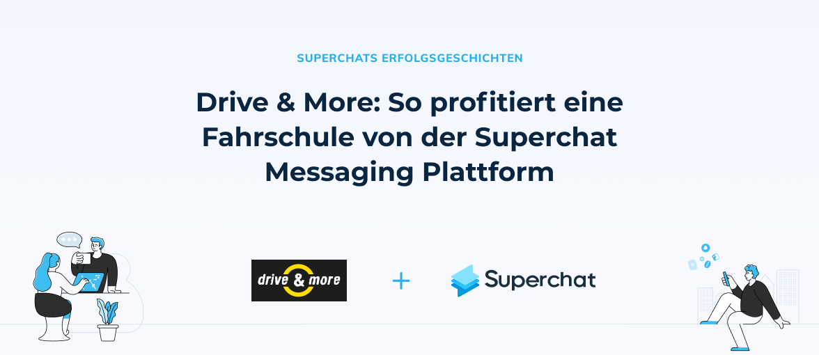 Superchat Erfolgsgeschichte: Drive & More