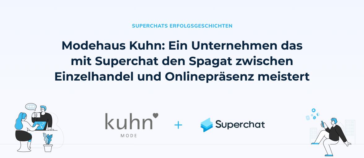 Superchat Erfolgsgeschichte: Modehaus Kuhn