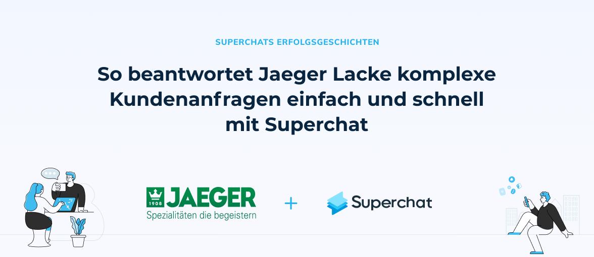 Superchat Erfolgsgeschichte: Jaeger Lacke