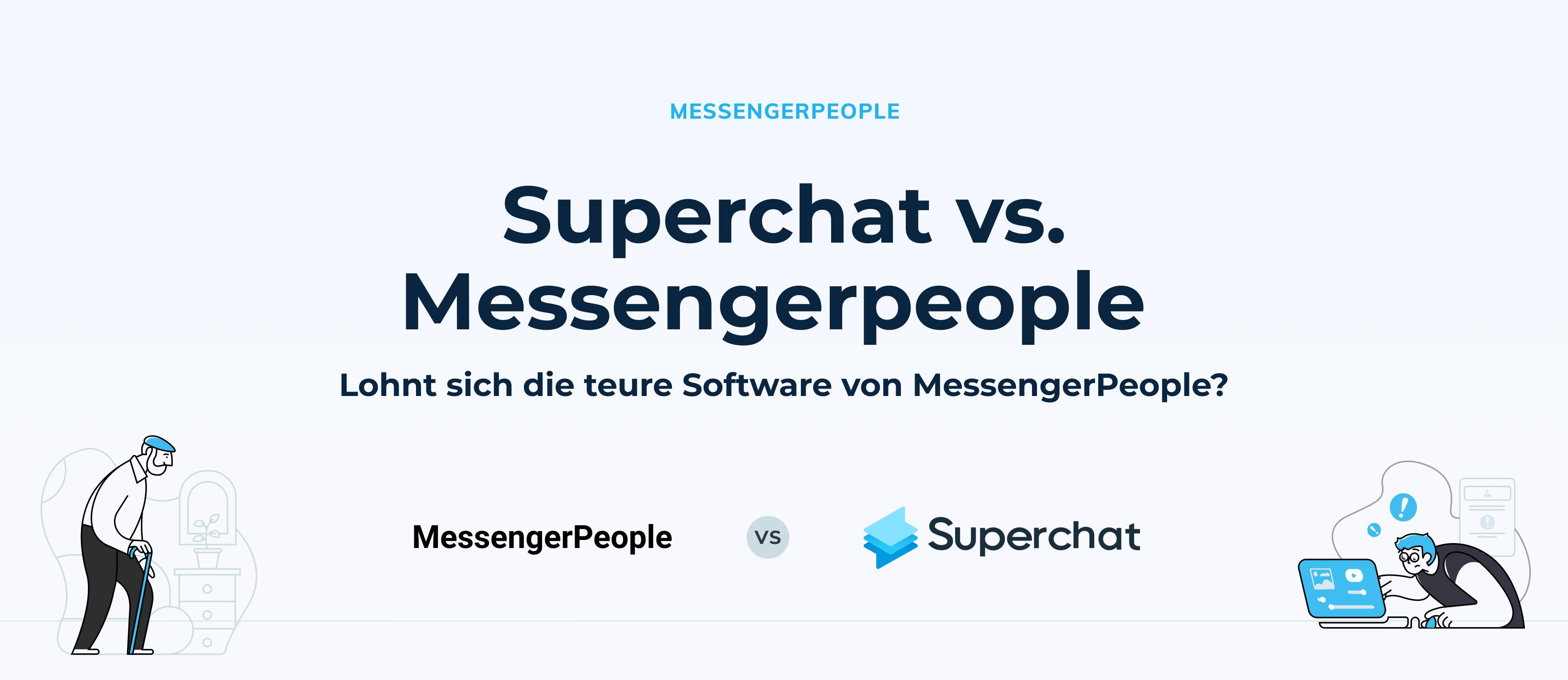 Superchat im Vergleich: Superchat vs. MessengerPeople